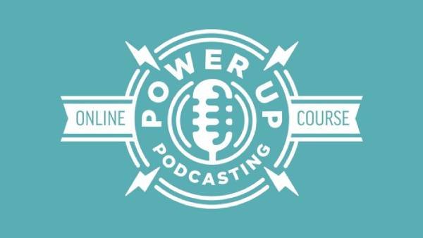power up podcasts